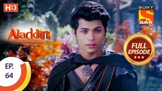 Aladdin  - Ep 64 - Full Episode - 13th November, 2018 - SABTV