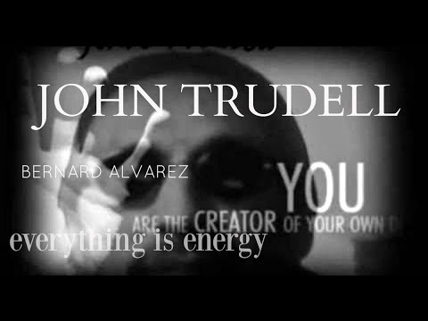 John Trudell and Bernard Alvarez - Everything IS Energy on TJBS (2017 remastered)