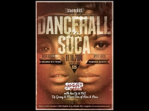 Socanomics Presents...Dancehall vs Soca