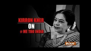 Kirron Kher opens up on #MeToo Movement - INDIATV