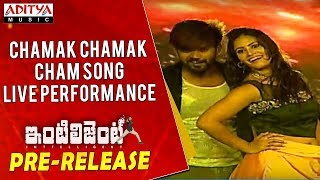 Chamak Chamak Cham Song Live Performance @ Inttelligent Pre Release Event - ADITYAMUSIC