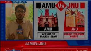 AMU vs JNU: Bizzare war on Universities; JNU teaches Islamic terror; AMU university has a problem - NEWSXLIVE