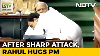 "#NoConfidenceMotion - ""You May Call Me Pappu, I Don't Hate You"": Rahul Gandhi Hugs PM Modi - NDTV"