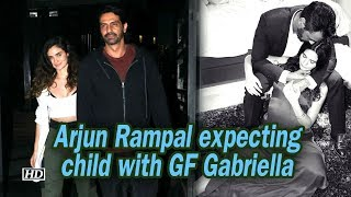 Arjun Rampal expecting child with GF Gabriella - IANSLIVE