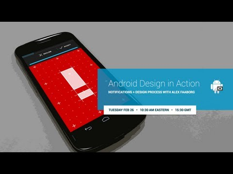 Android Design іn Action: Notifications + Design Process wіtһ Alex Faaborg