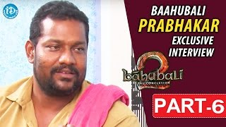 Baahubali Prabhakar Exclusive Interview Part #6 || Talking Movies With iDream - IDREAMMOVIES