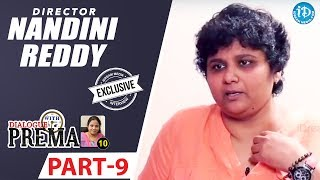 Director Nandini Reddy Exclusive Interview Part #9 || Dialogue With Prema || Celebration Of Life - IDREAMMOVIES