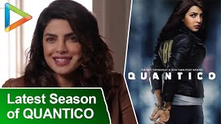 Priyanka Chopra Talks About The Latest Season Of Quantico & Lot More!!!! - HUNGAMA