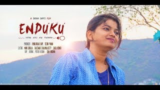 "ENDUKU-""ending gives new beginning"" 
