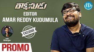 Rakshasudu Movie Editor Amar Reddy Kudumula Interview - Promo || Talking Movies With iDream - IDREAMMOVIES