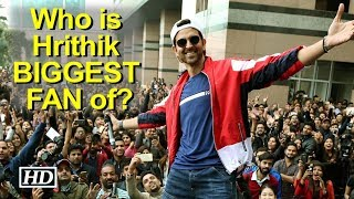 Who is Hrithik BIGGEST FAN of, find out - IANSLIVE