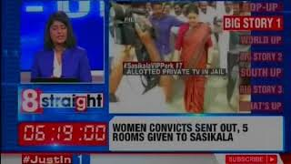 Women convicts sent out, 5 rooms given to Sasikala | Top Stories | 8 Straight - NEWSXLIVE
