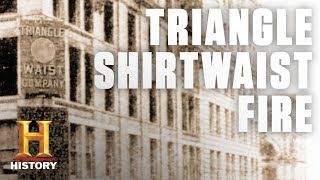 The Triangle Shirtwaist Factory Fire | History - HISTORYCHANNEL