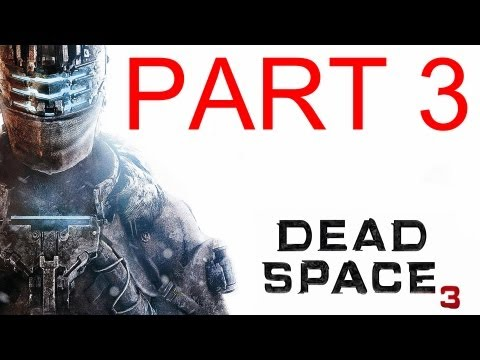 Dead Space 3 - Walkthrough Part 2 Gameplay single player by the developers commentary dead space 3