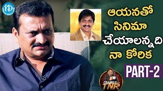 Bandla Ganesh Exclusive Interview - Part #2 | Frankly With TNR | Talking Movies With iDream - IDREAMMOVIES