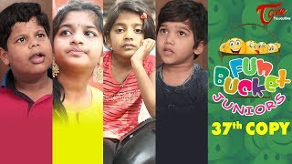 Fun Bucket JUNIORS | Episode 37 | Kids Funny Videos | Comedy Web Series | By Sai Teja | TeluguOne - TELUGUONE