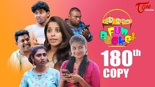 Fun Bucket | 180th Episode | Funny Videos | Telugu Comedy Web Series | Harsha Annavarapu | TeluguOne - TELUGUONE