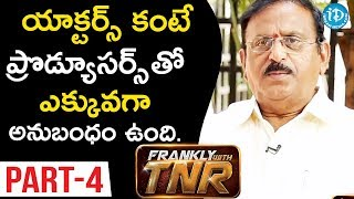 Senior Production Executive Yoganand Interview Part#4 || Frankly With TNR #98 || Talking Movies - IDREAMMOVIES