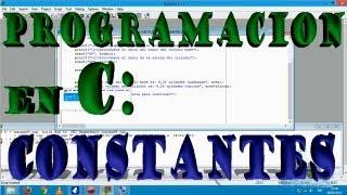 Programacion en C, Constantes, Ejemplos y uso