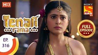 Tenali Rama - Ep 316 - Full Episode - 21st September, 2018 - SABTV