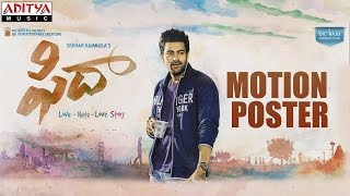 Fidaa First Look Motion Poster || Fidaa Movie || Varun Tej, Sai Pallavi - ADITYAMUSIC