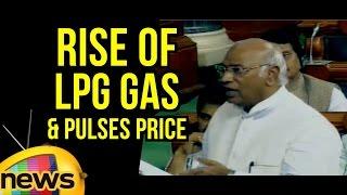 Congress MP Mallikarjun Kharge Speaks On Rise of LPG Gas And Pulses Price   Lok Sabha   Mango News - MANGONEWS