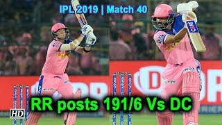IPL 2019| Match 40 | Rajasthan Royals posts 191/6 Vs DC - IANSINDIA