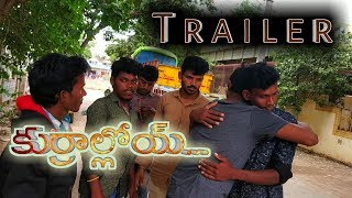 Kurralloy | Trailer | Telugu Short film By Allagadda Creations - YOUTUBE