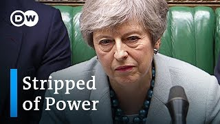 Brexit: UK Parliament seizes power from Theresa May | DW News - DEUTSCHEWELLEENGLISH
