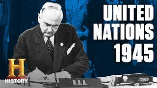 The United Nations Is Created | Flashback | History - HISTORYCHANNEL