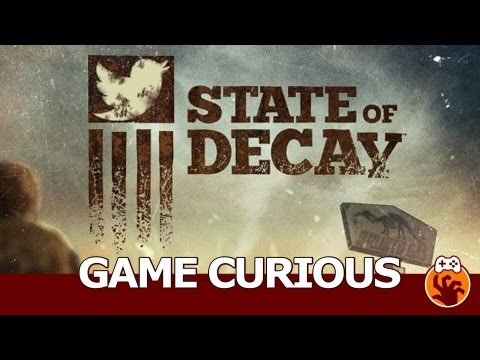 Game Curious - State of Decay