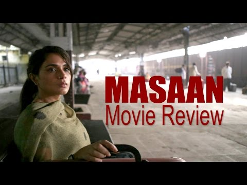 Masaan - Movie Review