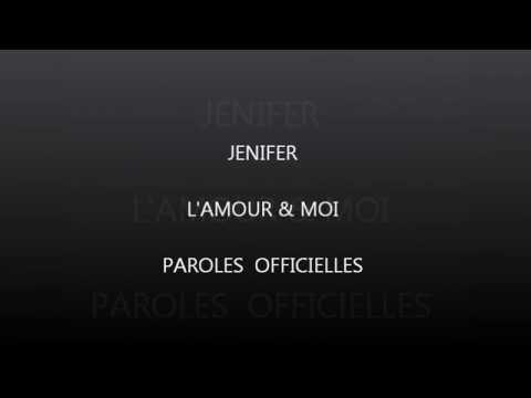 Jenifer- L'amour et moi  paroles