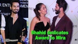 Shahid dedicates Dadasaheb Phalke award to wife Mira - IANSINDIA