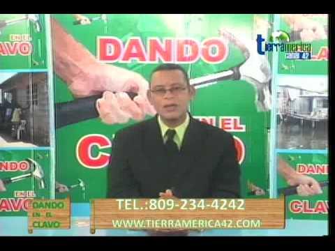 DANDO EN EL CLAVO TV 06 DE OCTUBRE 2011- 1 DE 4