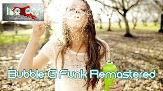 Royalty Free Remastered: Bubble G-Funk:Remastered: Bubble G-Funk