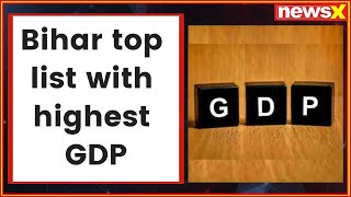 #StateGDPRace: Bihar posted highest rise in state GDP in 2017-18 - NEWSXLIVE