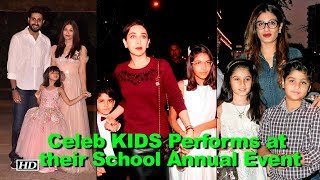 Celeb KIDS Performs at their School Annual Event - BOLLYWOODCOUNTRY