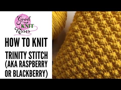 How to Knit Trinity Stitch (raspberry stitch or blackberry stitch)