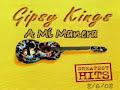 My Way - A Mi Manera - Gipsy Kings