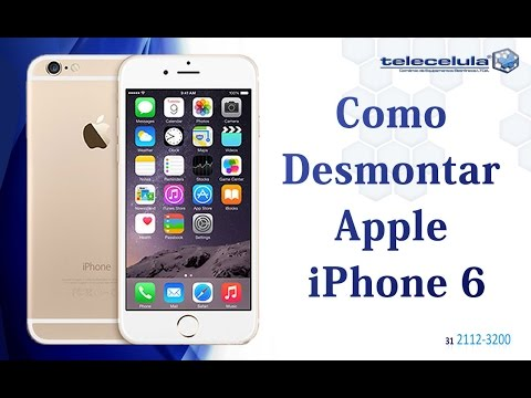 Tutorial Desmontagem iPhone 6 , Apple ,  Disassembly iphone 6 - TELECELULA
