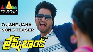 James Bond Movie O Jaane Song Trailer | Allari Naresh | Sakshi Choudhary | Sri Balaji Video - SRIBALAJIMOVIES