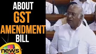 Congress MP Mallikarjun Kharge Speaks About GST Amendments Bill In Lok Sabha | Mango News - MANGONEWS