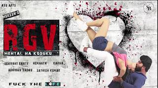 RGV Mental Na Koduku | | Telugu Short Film Motion Poster | Directed by Mukesh  | AYB Arts - YOUTUBE