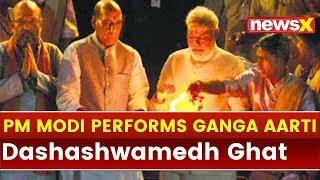 PM Narendra Modi performs Ganga Aarti at Dashashwamedh Ghat, Varanasi - NEWSXLIVE