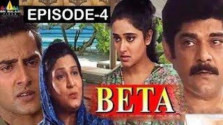 Beta Hindi Serial Episode -4 | Pankaj Dheer, Mrinal Kulkarni | Sri Balaji Video - SRIBALAJIMOVIES
