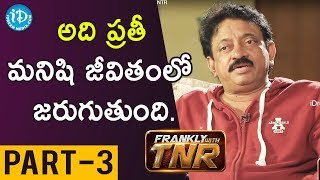 RGV On Frankly With TNR 150th Episode Part - 3 || #LakshmisNTR - IDREAMMOVIES