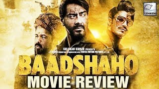Baadshaho MOVIE REVIEW | Ajay Devgn| Ileana D'Cruz | LehrenTV