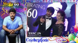 Chiranjeevi 60th Birthday Party Video-TFPC - TFPC