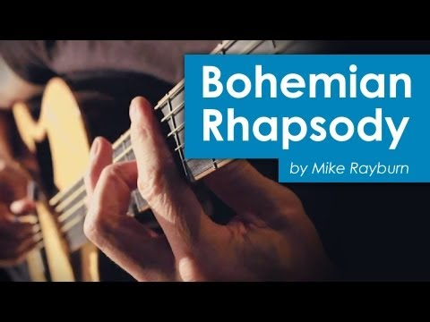 "Bohemian Rhapsody"" Guitar cover by Mike Rayburn"
